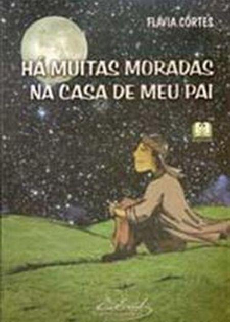 HA MUITAS MORADAS NA CASA DE MEU PAI - INF.