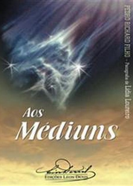 AOS MEDIUNS