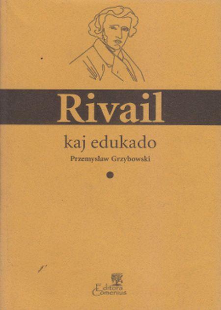 RIVAIL KAJ EDUKADO