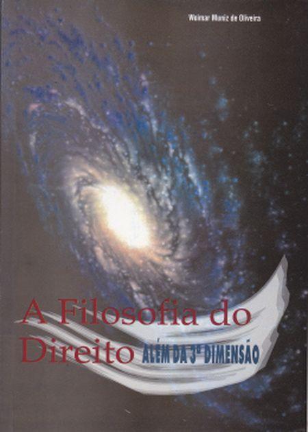 FILOSOFIA DO DIREITO (A) ALEM DA 3 DIMENSAO
