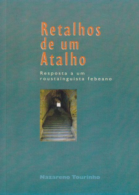 RETALHOS DE UM ATALHO