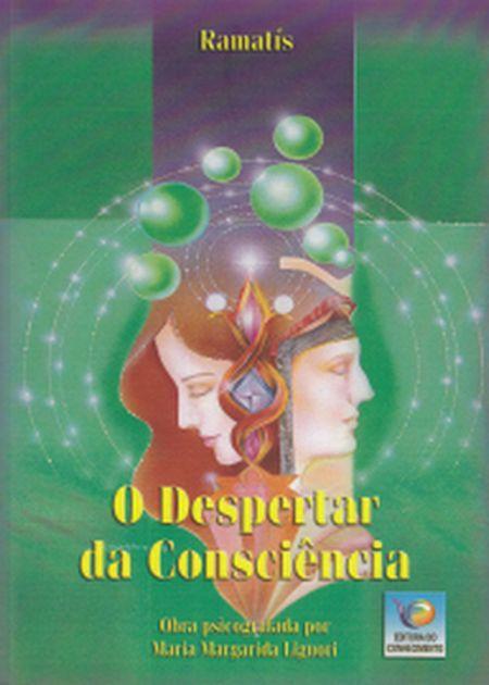 DESPERTAR DA CONSCIENCIA (O)