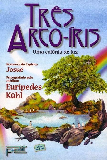 TRÊS ARCO-ÍRIS