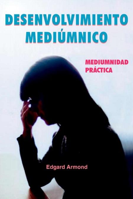DESARROLO MEDIUMNICO - ESPANHOL