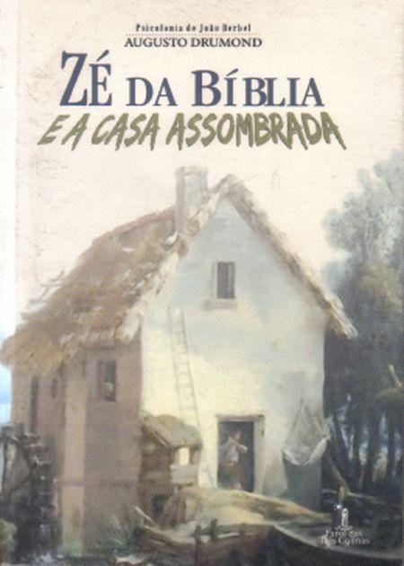ZE DA BIBLIA E A CASA ASSOMBRADA