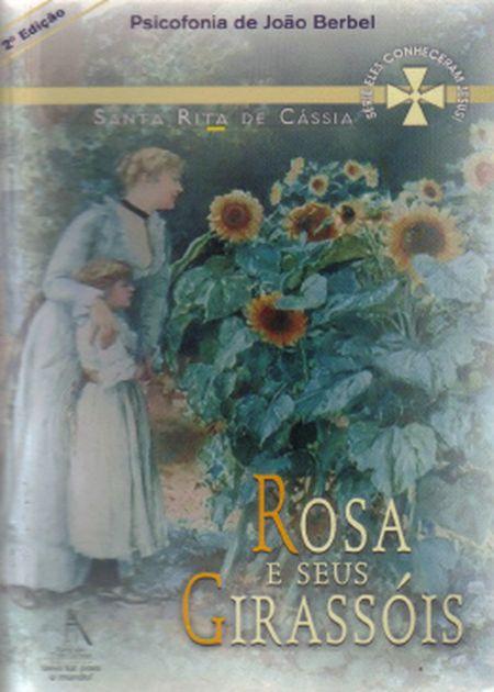 ROSA E SEUS GIRASSOIS