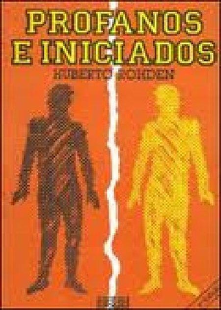 PROFANOS E INICIADOS (ALVORADA)