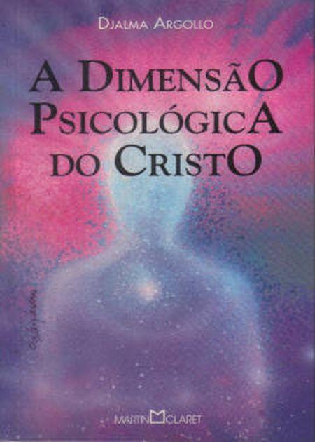 DIMENSAO PSICOLOGICA DO CRISTO (A)