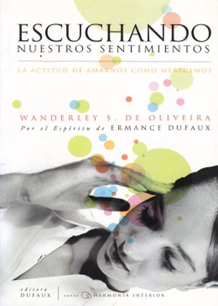 ESCUCHANDO NUESTROS SENTIMIENTOS - (ESPANHOL)