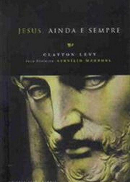 JESUS AINDA E SEMPRE