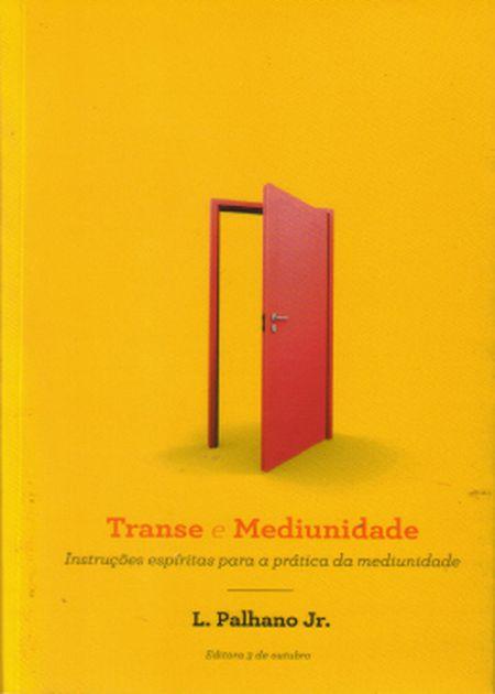 TRANSE E MEDIUNIDADE