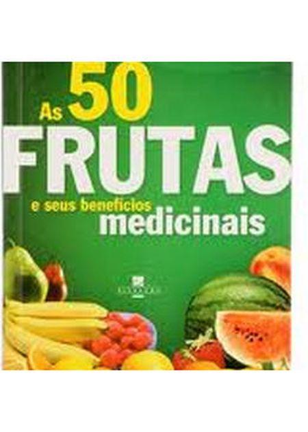 50 FRUTAS E SEUS BENEF.MEDICINAIS (AS)