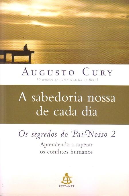 SABEDORIA NOSSA DE CADA DIA (A)