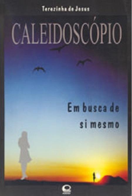 CALEIDOSCOPIO EM BUSCA DE SI MESMO