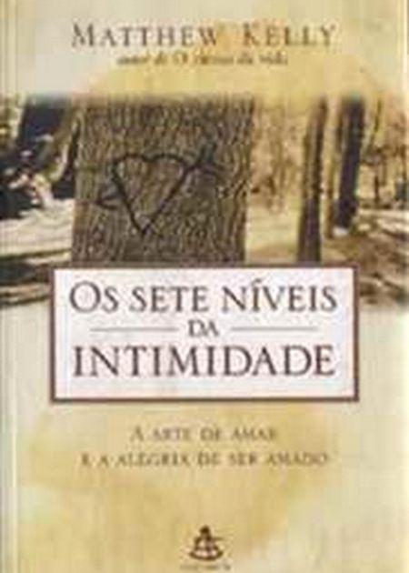 SETE NIVEIS DA INTIMIDADE (OS)