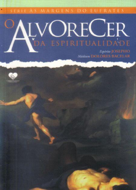 ALVORECER DA ESPIRITUALIDADE ( O)