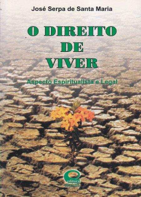 DIREITO DE VIVER (O)