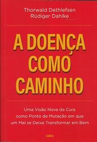 DOENÇA COMO CAMINHO(A)