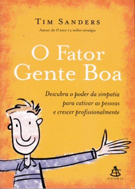 FATOR GENTE BOA (O)