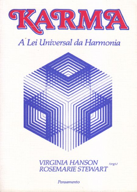 KARMA - A LEI UNIVERSAL DA HARMONIA