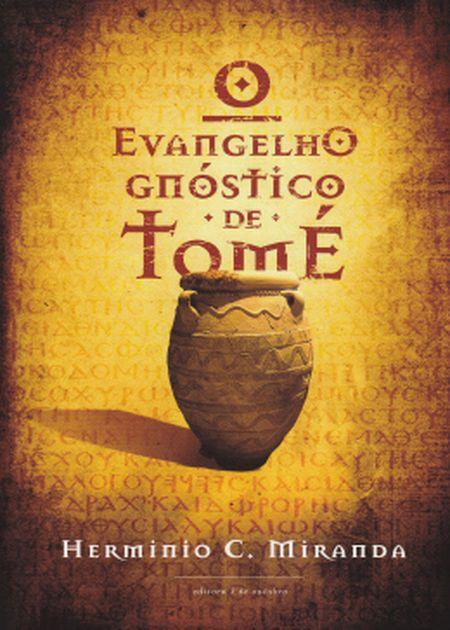 EVANGELHO GNOSTICO DE TOME (O)