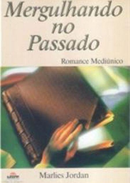 MERGULHANDO NO PASSADO
