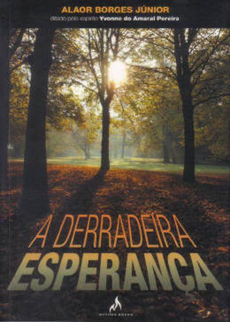 DERRADEIRA ESPERANCA (A)