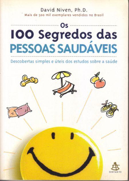 100 SEGREDOS DAS PESSOAS SAUDAVEIS