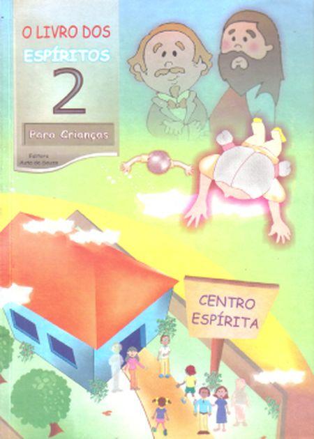 LIVRO DOS ESPIRITOS PARA CRIANÇAS (O) - VOL 2 - INFANTIL