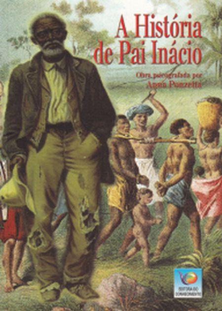 HISTÓRIA DE PAI INACIO (A)