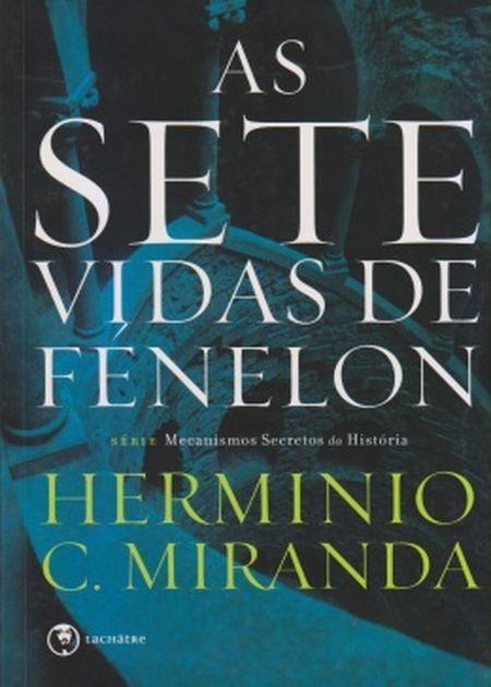 SETE VIDAS DE FÉNELON (AS) - NOVO PROJETO