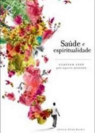 SAUDE E ESPIRITUALIDADE