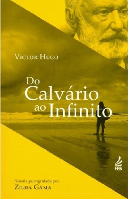DO CALVARIO AO INFINITO - ESPECIAL