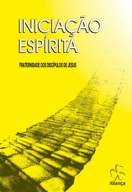 INICIACAO ESPIRITA