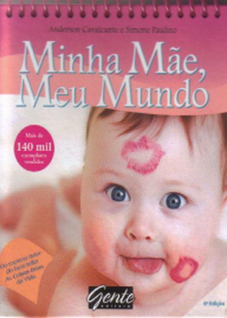 MINHA MAE MEU MUNDO - ESPIRAL