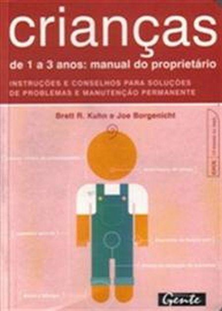 CRIANCAS DE 1 A 3 ANOS - MANUAL DO PROPRIETARIO