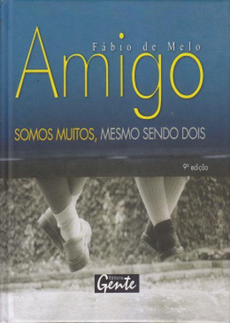 AMIGO  SOMOS MUITOS MESMO SENDO DOIS