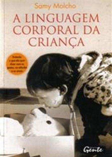 LINGUAGEM CORPORAL DA CRIANÇA (A)