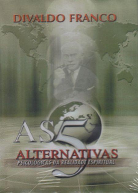 5 ALTERNATIVAS PSICOLÓGICAS DA REALIDADE ESPIRITUAL (AS) - DVD