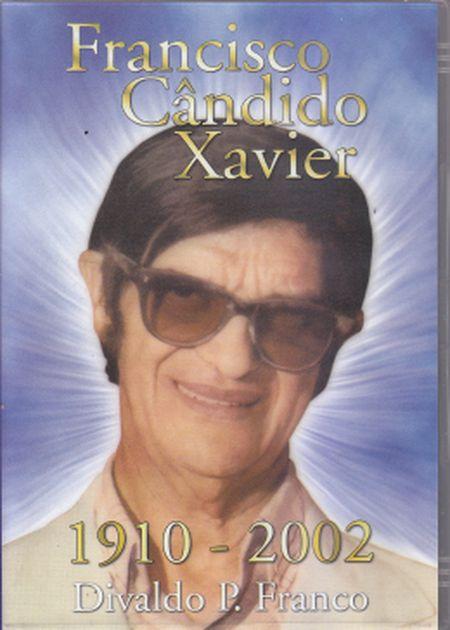 FRANCISCO CANDIDO XAVIER 1910-2002 - DVD