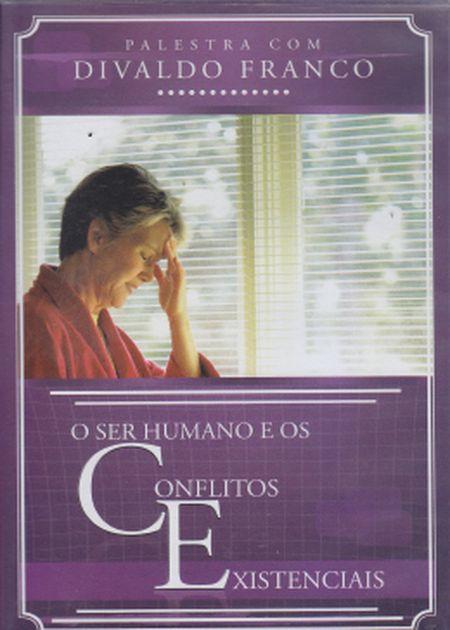 SER HUMANO E OS CONFLITOS EXISTENCIAIS - DVD