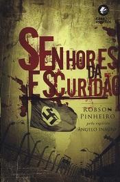 SENHORES DA ESCURIDAO