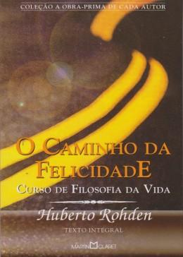 CAMINHO DA FELICIDADE (O) - NOVO