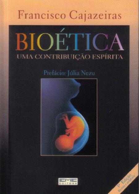 BIOETICA UMA CONTRIBUICAO ESPIRITA