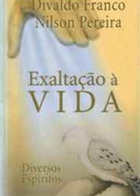 EXALTACAO A VIDA