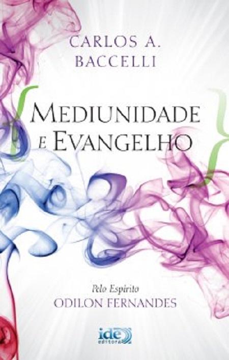 MEDIUNIDADE E EVANGELHO - NOVO