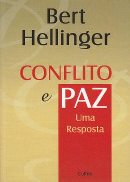 CONFLITO E PAZ
