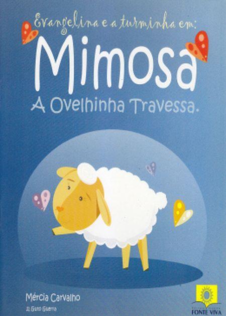 MIMOSA: A OVELHINHA TRAVESSA - INF.