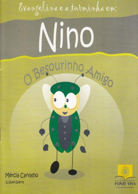NINO: O BESOURINHO AMIGO - INF.