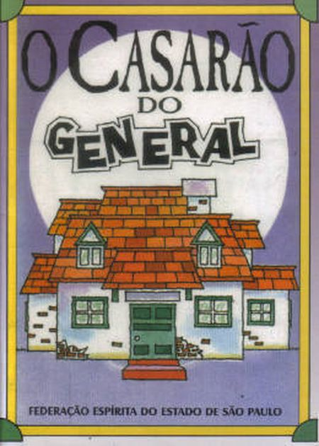 CASARÃO DO GENERAL (O)